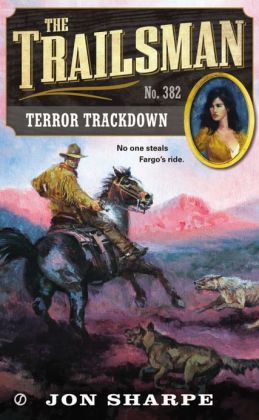 Terror Trackdown (Trailsman Series #382)