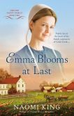 Book Cover Image. Title: Emma Blooms At Last:  One Big Happy Family, Book Two, Author: Naomi King