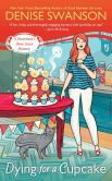 Book Cover Image. Title: Dying For a Cupcake (Devereaux Dime Store Mystery Series #4), Author: Denise Swanson