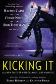 Book Cover Image. Title: Kicking It, Author: Faith Hunter
