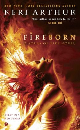 The cover of Fireborn by Keri Arthur