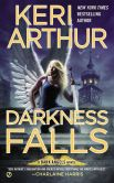 Book Cover Image. Title: Darkness Falls (Dark Angels Series #7), Author: Keri Arthur