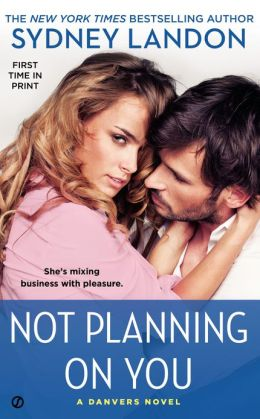 Not Planning on You (Danvers Series #2)