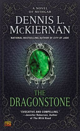 The Dragonstone: A Novel of Mithgar