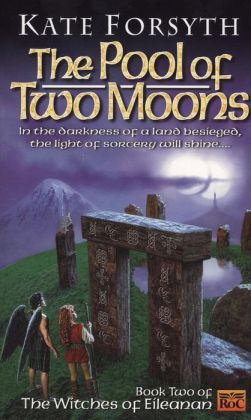 The Pool of Two Moons: Witches of Eileanen Book 2
