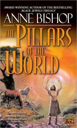 The Pillars of the World (Tir Alainn Series #1)
