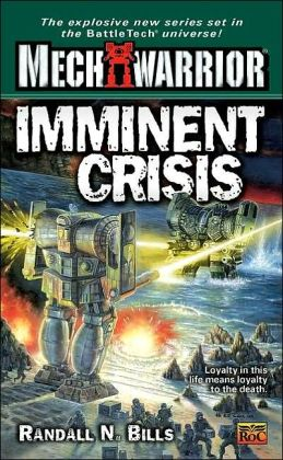 Imminent Crisis (Mechwarrior: Dark Age #06)