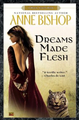 Dreams Made Flesh (Black Jewels Series)