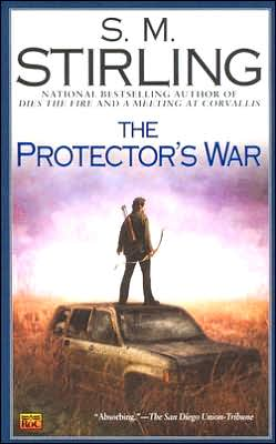 The Protector's War (Emberverse Series #2)