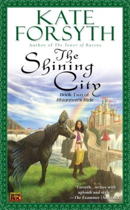 The Shining City: Book Two of Rhiannon's Ride