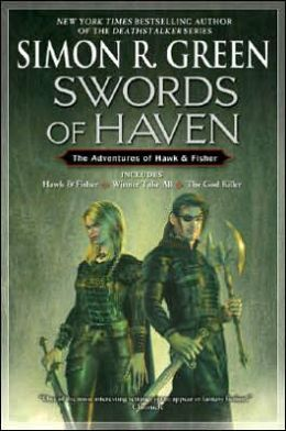 Swords of Haven: Hawk and Fisher/Winner Take All/The God Killer