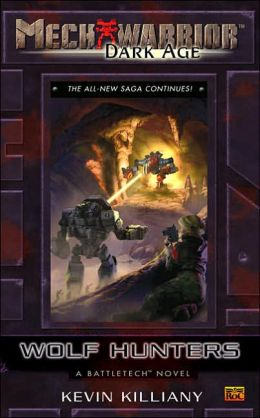 Wolf Hunters: A Battletech Novel (Mechwarrior: Dark Age Series #22)