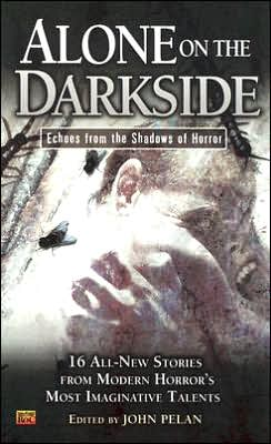 Alone on the Darkside: Echoes From Shadows of Horror (Darkside Series # 5)