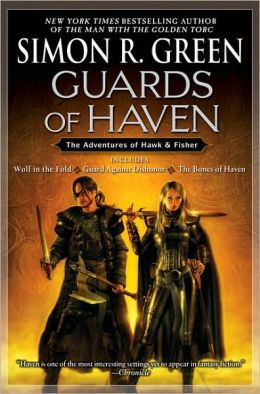 Guards of Haven: Wolf in the Fold/Guard Against Dishonor/The Bones of Haven