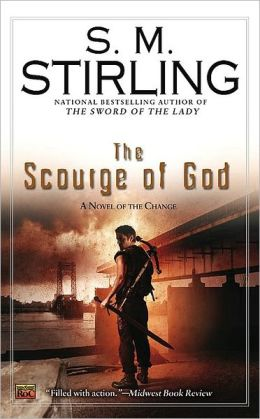 The Scourge of God (Emberverse Series #5)
