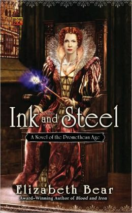 Ink and Steel (Promethean Age Series #3)