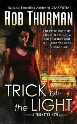Trick of the Light (Trickster Series #1)