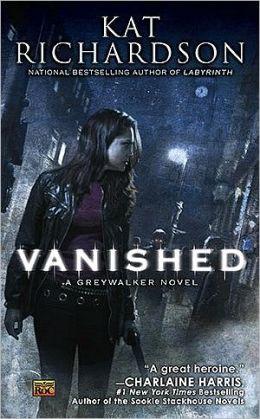 Vanished (Greywalker Series #4)