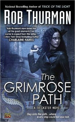 The Grimrose Path (Trickster Series #2)