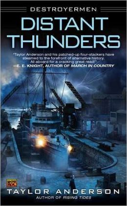 Distant Thunders (Destroyermen Series #4)