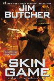 Book Cover Image. Title: Skin Game (Dresden Files Series #15), Author: Jim Butcher