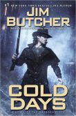 Cold Days (Dresden Files Series #14)