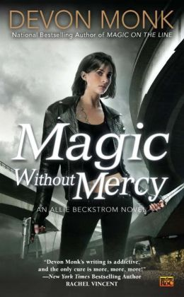 Magic without Mercy (Allie Beckstrom Series #8)
