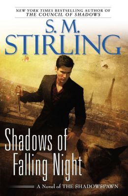 Shadows of Falling Night (Shadowspawn Series #3)