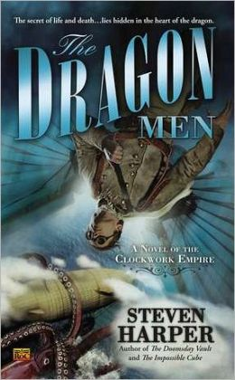 The Dragon Men (Clockwork Empire Series #3)