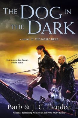 The Dog in the Dark (Noble Dead Series #11)
