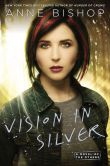 Book Cover Image. Title: Vision In Silver (Anne Bishop's Others Series #3), Author: Anne Bishop