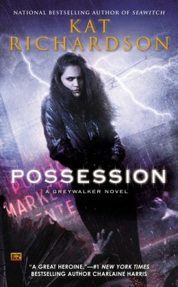 Possession: A Greywalker Novel