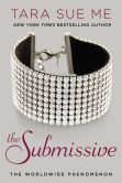 Book Cover Image. Title: The Submissive, Author: Tara Sue Me