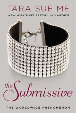 The Submissive (Submissive Trilogy Series)