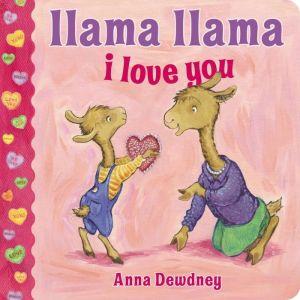 | Llama Llama I Love You