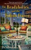 Book Cover Image. Title: The Readaholics and the Falcon Fiasco (Book Club Mystery Series #1), Author: Laura DiSilverio