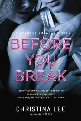 Before You Break (Between Breaths Series #2)