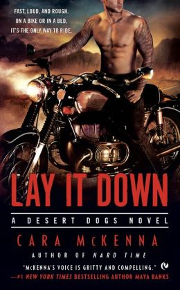 Lay It Down (Desert Dogs Series #1)
