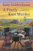 Book Cover Image. Title: A Finely Knit Murder:  A Seaside Knitters Mystery, Author: Sally Goldenbaum