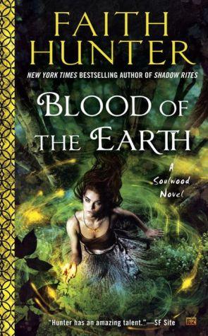 Blood of the Earth: A Soulwood Novel