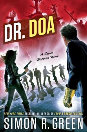 DR. DOA: A Secret Histories Novel