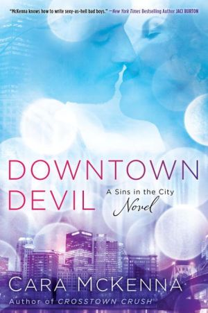 Downtown Devil: A Sins in the City Novel