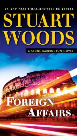 Foreign Affairs: A Stone Barrington Novel