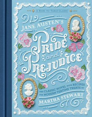 Book Jane Austen's Pride and Prejudice: A Book-to-Table Classic