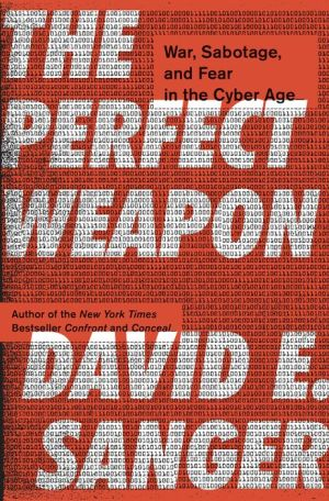 Book The Perfect Weapon: War, Sabotage, and Fear in the Cyber Age