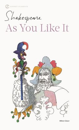 As You Like It (Signet Classic Shakespeare Series)