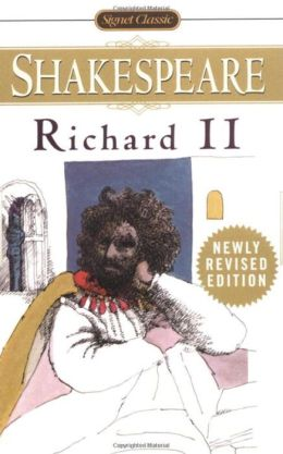 Richard II (Signet Classic Shakespeare Series)