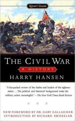 Signet Classics Civil War: A History