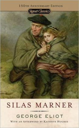 Silas Marner: 150th Anniversary Edition