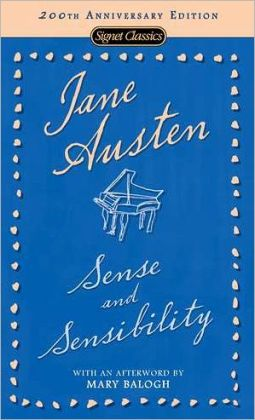 Sense and Sensibility: 200th Anniversary Edition